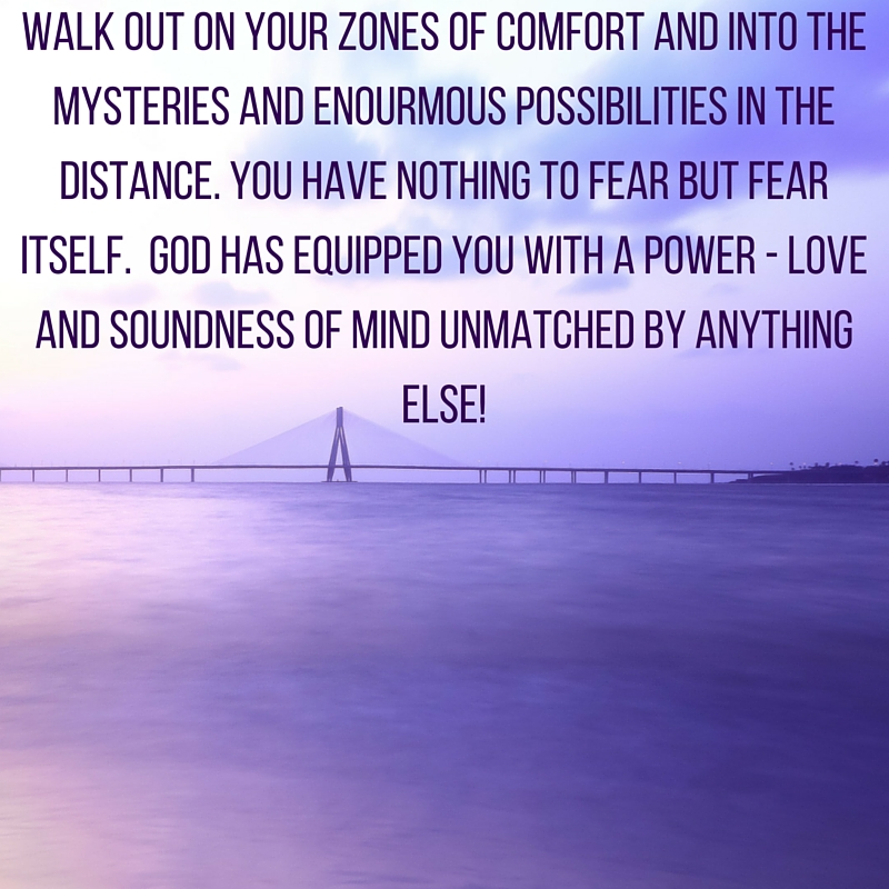 Walk outting ouf of the zones of comfort may be scarry but touching